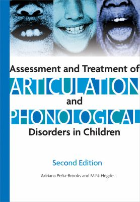 Assessment and Treatment of Articulation and Phonological Disorders in Children: A Dual-Level Text 9781416402305