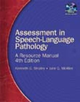 Assessment in Speech-Language Pathology: A Resource Manual [With CDROM] - 4th Edition