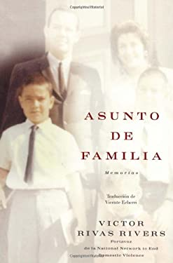 Asunto de Familia: Memorias 9781416537298