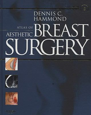 Atlas of Aesthetic Breast Surgery [With DVD ROM] 9781416031840