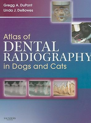Atlas of Dental Radiography in Dogs and Cats 9781416033868