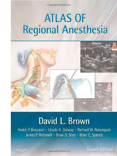 Atlas of Regional Anesthesia [With Access Code] 9781416063971