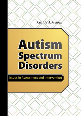 Autism Spectrum Disorders: A Communication-Based Handbook 9781416401292