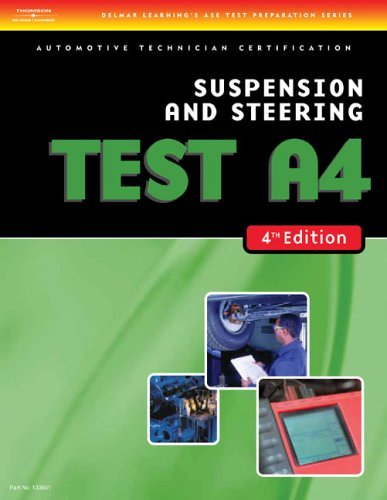 Automobile Test: Suspension and Steering (Test A4) 9781418038816