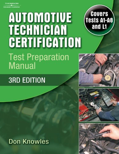 Automotive Technician Certification Test Preparation Manual 9781418049263
