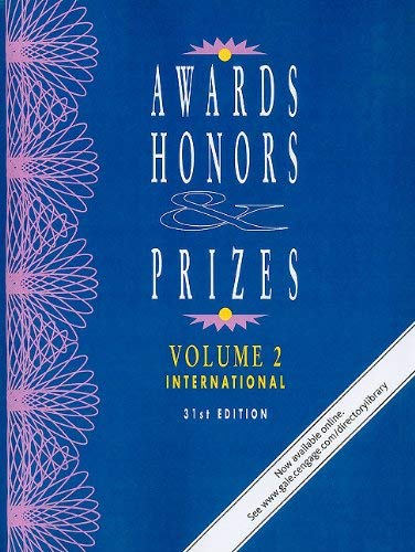 Awards, Honors & Prizes, Volume 2: International 9781414445632