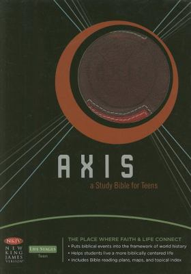 Axis Bible-NKJV: A Study Bible for Teens 9781418533151