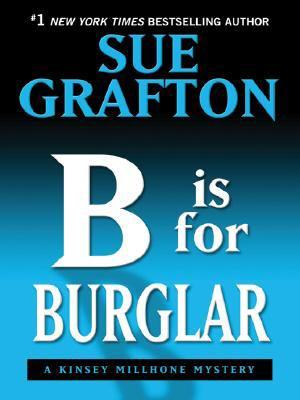 B Is for Burglar 9781410406828