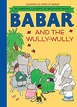 Babar and the Wully-Wully 9781419703812