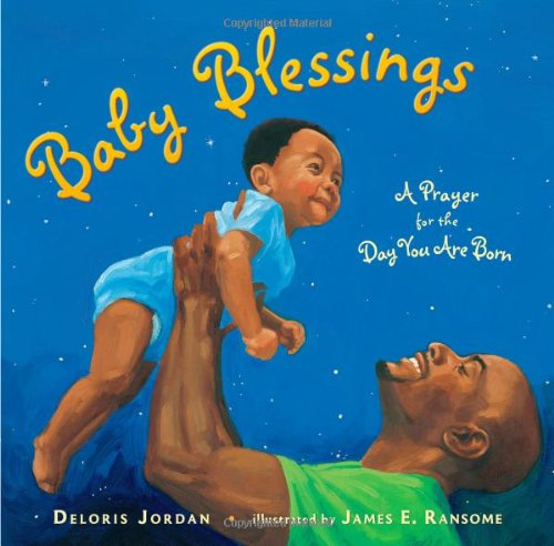Baby Blessings: A Prayer for the Day You Are Born 9781416953623