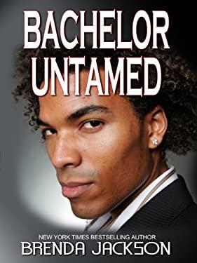 Bachelor Untamed 9781410424112