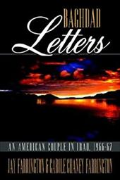 Baghdad Letters: An American Couple in Iraq, 1966-67 6165018