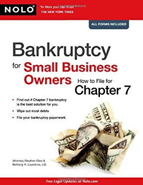 Bankruptcy for Small Business Owners: How to File for Chapter 7 9781413310801