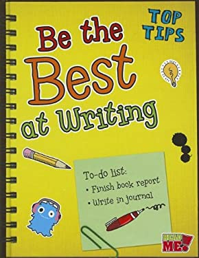Be the Best at Writing 9781410947673