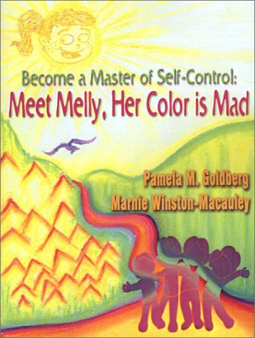 Become a Master of Self-Control: Meet Melly, Her Color Is Mad 9781410745378