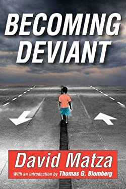 Becoming Deviant 9781412814461