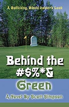 Behind the #$%*& Green 9781413707199