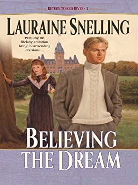 Believing the Dream 9781410409010