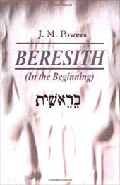 Beresith: In the Beginning