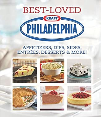 Best-Loved Kraft Philadelphia Recipes 9781412795784