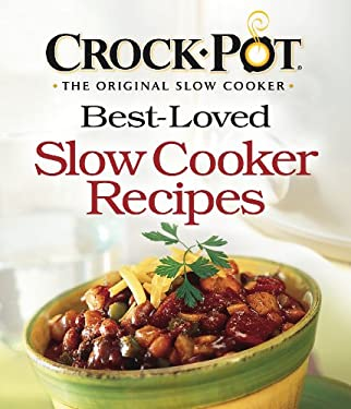 Best-Loved Slow Cooker Recipes 9781412778633