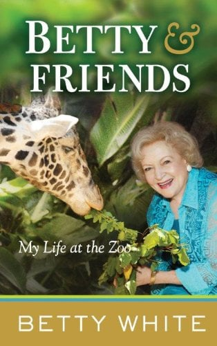 Betty & Friends: My Life at the Zoo 9781410445254