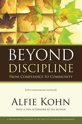 Beyond Discipline: From Compliance to Community 9781416604723