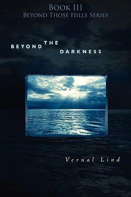 Beyond the Darkness - Lind, Vernal