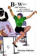 Bid Whist: The Making of a Great American Pastime 9781410718723