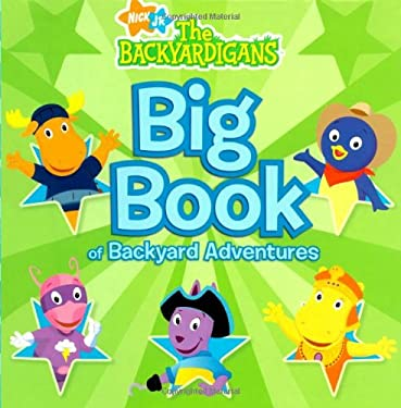 Big Book Of Backyard Adventures By Simon Spotlight 9781416938422