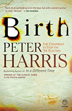Birth: The Conspiracy to Stop the '94 Election 9781415201022