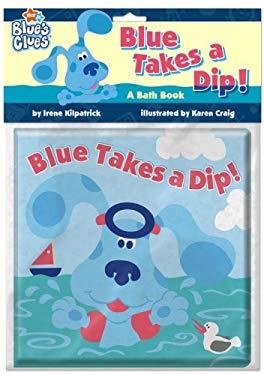 Blue Takes a Dip! 9781416936671