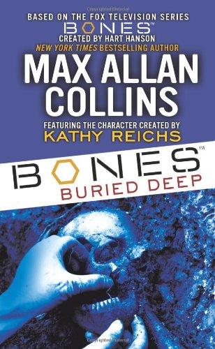 Bones: Buried Deep 9781416524618