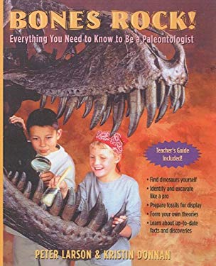 Bones Rock!: Everything You Need to Know to Be a Paleontologist 9781417644421
