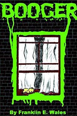 Booger a Horror Novel 9781411634510