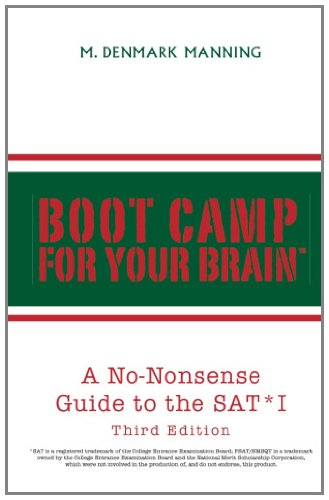 Boot Camp for Your Brain: A No-Nonsense Guide to the SAT I 9781413464719