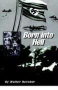 Born Into Hell 9781413421323