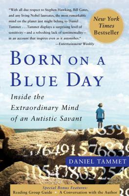 Born on a Blue Day: Inside the Extraordinary Mind of an Autistic Savant: A Memoir 9781417810680