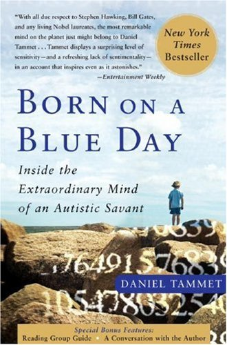 Born on a Blue Day: Inside the Extraordinary Mind of an Autistic Savant 9781416549017