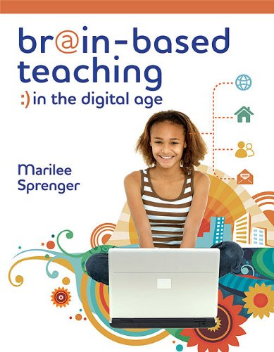 Brain-Based Teaching in the Digital Age 9781416609186