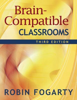 Brain-Compatible Classrooms 9781412938877