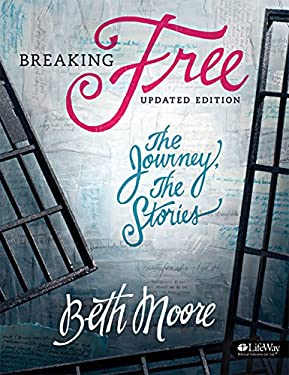 Breaking Free: The Journey, the Stories [With Tear Out Scripture Cards] 9781415868027