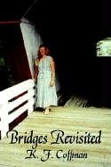 Bridges Revisited 9781410752277