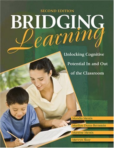 Bridging Learning: Unlocking Cognitive Potential in and Out of the Classroom 9781412969956