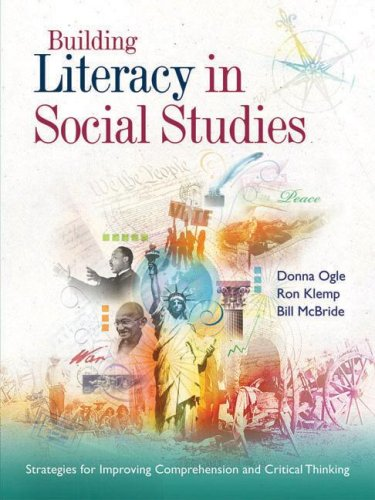 Building Literacy in Social Studies: Strategies for Improving Comprehension and Critical Thinking 9781416605584