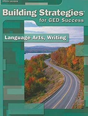 Building Strategies for GED Success: Language Arts, Writing 9781419007972