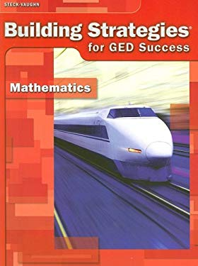 Building Strategies for GED Success: Mathematics