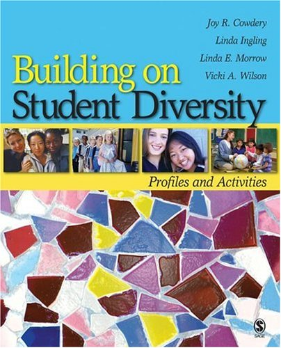 Building on Student Diversity: Profiles and Activities 9781412936934