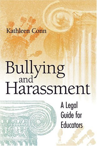 Bullying and Harassment: A Legal Guide for Educators 9781416600145
