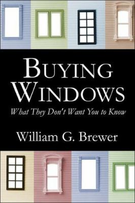 Buying Windows: What They Don't Want You to Know 9781413785258